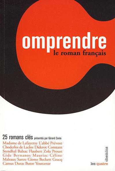 Couverture du livre Comprendre le roman français