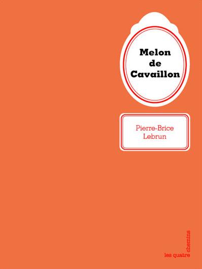 Couverture du livre Le melon de Cavaillon