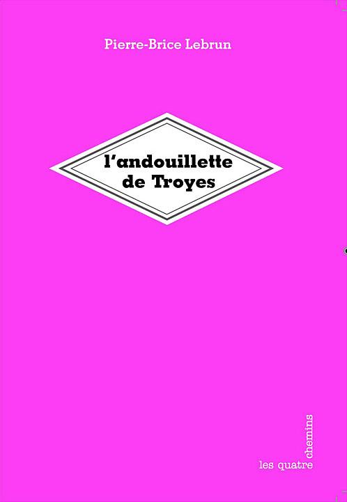 Couverture du livre L'Andouillette de Troyes