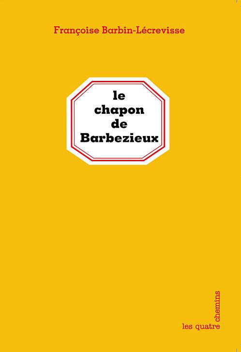 Couverture du livre Le Chapon de Barbezieux