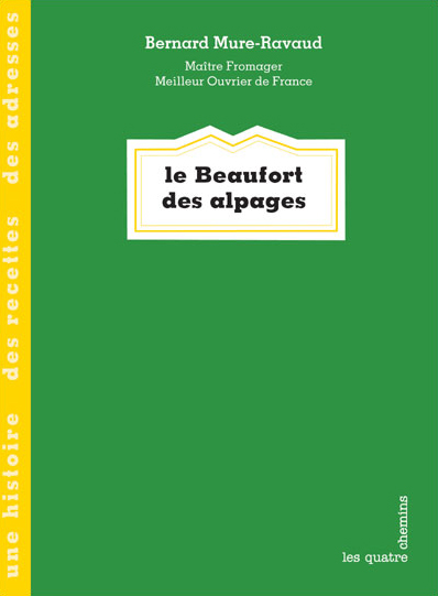 Couverture du livre Le beaufort des Alpages