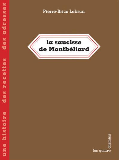 Couverture du livre La saucisse de Montbeliard