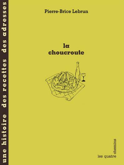 Couverture du livre La choucroute