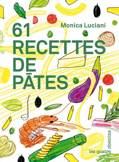 Couverture du livre 61 recettes de pâtes