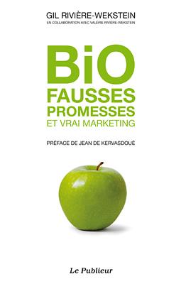 Couverture du livre Bio: Fausses promesses et vrai marketing