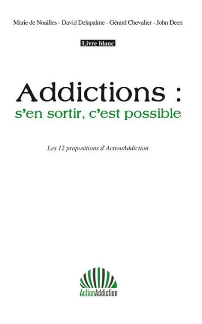Le Publieur - Addictions: s'en sortir, c'est possible