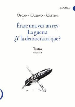 Le Publieur - Érase una vez un rey - La guerra - ¿Y la democracia que?