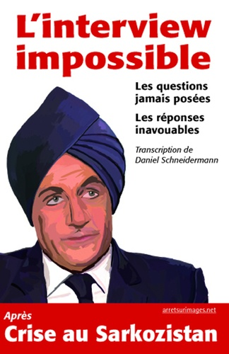 Couverture du livre L'interview impossible