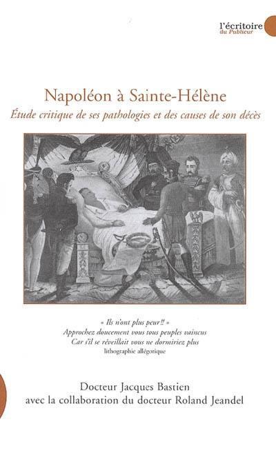 Le Publieur - Napoléon à Sainte-Hélène